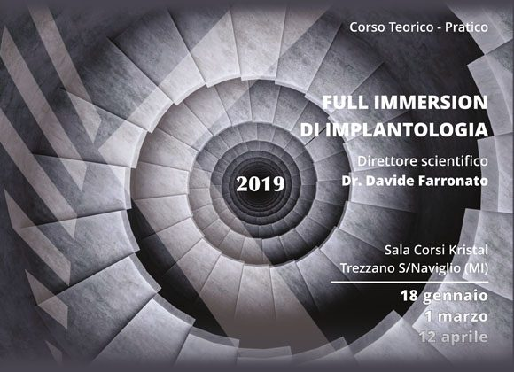 Corso full immersion di Implantologia 2019 – Dr. Davide Farronato
